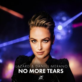 Lazard & Daniel Merano – No More Tears