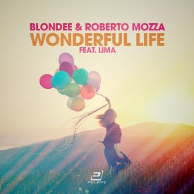 Blondee & Roberto Mozza feat. LiMa – Wonderful Life