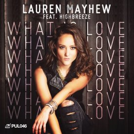 Lauren Mayhew feat. Highbreeze – What Is Love