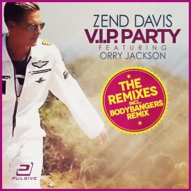 Zend Davis feat. Orry Jackson – V.I.P. Party (Premium Edition)