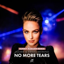 Lazard & Daniel Merano – No More Tears (Sunny Marleen Remix)