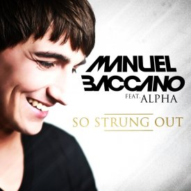 Manuel Baccano feat. Alpha – So Strung Out