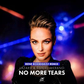 Lazard & Daniel Merano – No More Tears (Rene Rodrigezz Remix)
