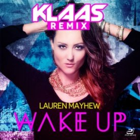 Lauren Mayhew – Wake Up (Klaas Remix)