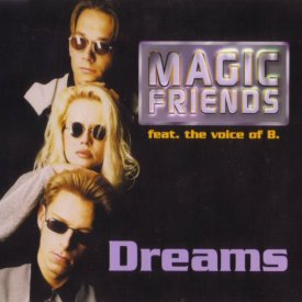 Magic Friends – Dreams