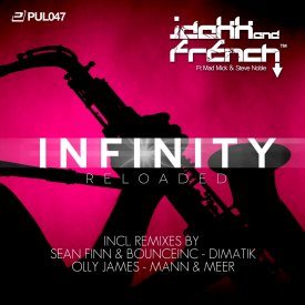 Jdakk & French – Infinity Reloaded (All Mixes)