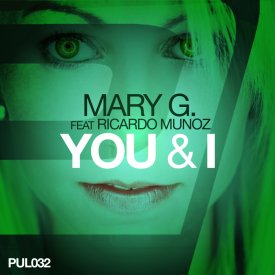 MaryG feat Ricardo Munoz – You and I