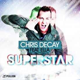 Chris Decay feat. Ella – Superstar