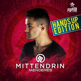 Menderes – Mittendrin (Hands-Up Edition)