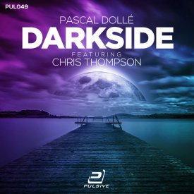 Pascal Dollé feat. Chris Thompson – Darkside