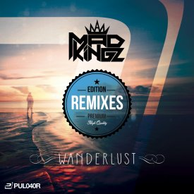 Mad Kingz – Wanderlust (Premium Edition)