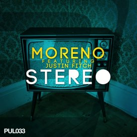 Moreno feat. Justin Fitch – Stereo