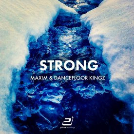 Max!m & Dancefloor Kingz – Strong